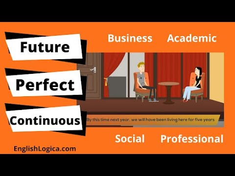 How to Use the Future Perfect Continuous