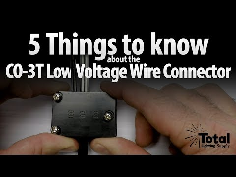 5 Things to know about the CO-3T Low Voltage Wire Connector