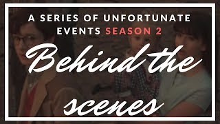 A Series Of Unfortunate Events Season 2 Behind the Scenes | Kholo.pk