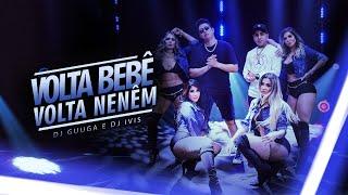DJ Guuga, DJ Ivis - Volta Bebê, Volta Neném
