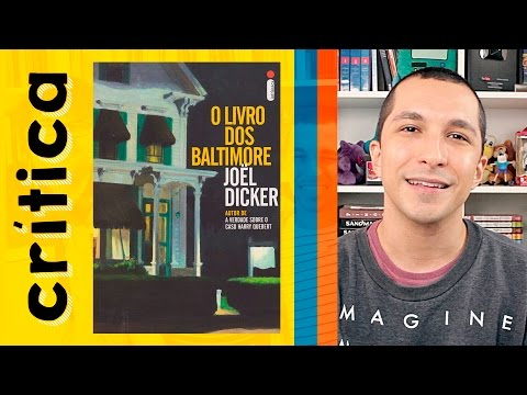 O Livro dos Baltimore é um livro dentro do livro! | Crítica do Livro