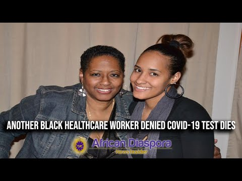 Detroit Healthcare Worker Passed Away From COVID-19 After Being Denied A Test 4 Times