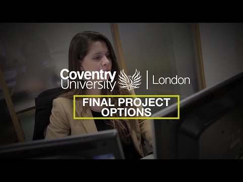 Coventry University London: Work Related Projects – Overview