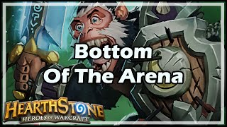 [Hearthstone] Bottom Of The Arena