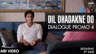 Dialogue Promo 4 - Dil Dhadakne Do