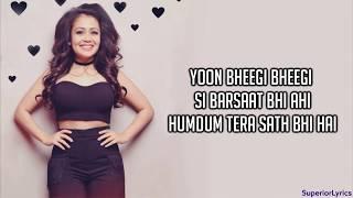 Bheegi Bheegi (Lyrics) - Neha Kakkar, Tony kakkar - YouTube