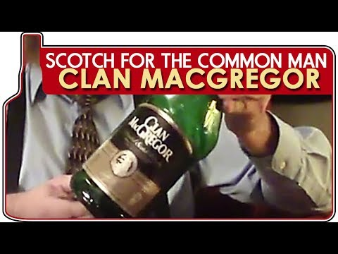 Scotch for the Common Man: Clan MacGregor Review