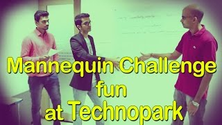 Check out this Mannequin Challenge Video at Technopark Trivandrum LifeAtTechnopa