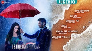 Ishqedarriyaan Audio Jukebox