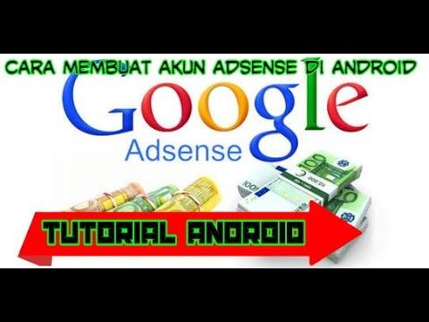 Video Cara membuat akun google adsense di android