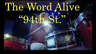 """The Word Alive - """"94th St."""" (HQ Drum Cover)"""