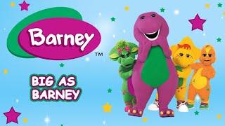 Barney - Big As Barney (Full Episode)