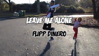 """Flipp Dinero """"Leave Me Alone""""(Dance Video)"""