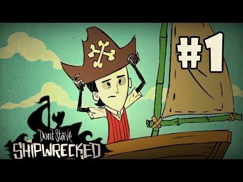 Прохождение Don't Starve: Shipwrecked #1 - Морские приключения!