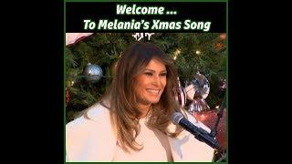 Welcome To Melania's Xmas Song!
