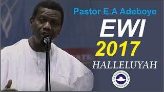 Pastor E.A Adeboye 2017 EWI RENDITION