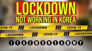 MY WEEKLY COVID UPDATE - LOCKDOWN NOT WORKING IN KORE
