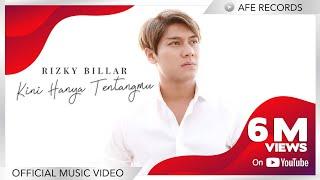 Rizky Billar - Kini Hanya Tentangmu (Official Music Video)
