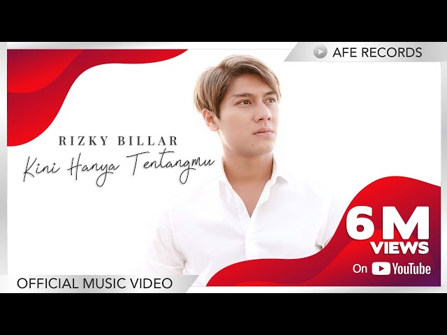 Rizky Billar - Kini Hanya Tentangmu (Official Music Video)