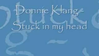 Donnie Klang - Stuck in my head