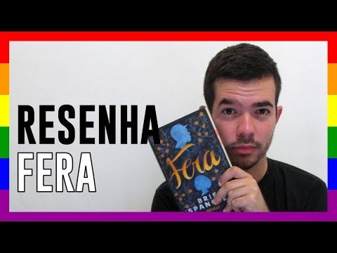 RESENHA - Fera (Brie Spangler) | #Pride2018 #PrideMonth #ProudToCreate