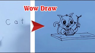How to turn words CAT into cartoon - How to draw Cat - Wow suprise drawing