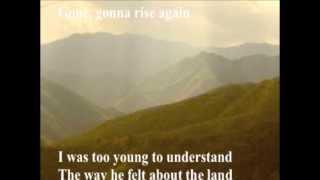 Gone Gonna Rise Again By <b>Si Kahn</b> With Lyrics