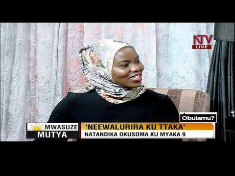 Mwasuze Mutya: Neewalulira ku ttaka; Natandika okusoma ku myaka 9