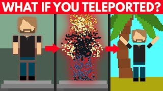 What If We Could Teleport? - Video Youtube