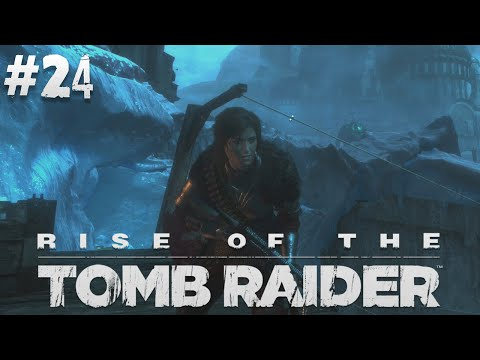 [GEJMR] Rise of the Tomb Raider - EP 24 - Deathless warriors