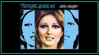 Serpil Barlas / Oldu Olanlar