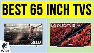 10 Best 65 Inch TVs 2020