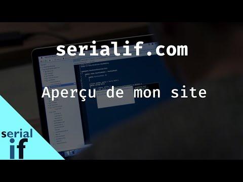 Présentation de mon site serialif.com sur le développement web                                                 (HTML, CSS, JS, PHP, Symfony...)