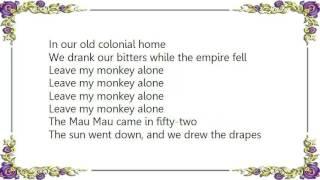 Warren Zevon - Leave My Monkey Alone Lyrics