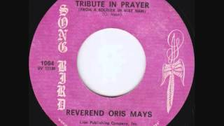Rev. Oris Mays - Tribute in Prayer (From a Soldier in Vietnam)
