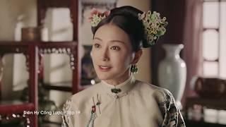 Diên Hy Công Lược Tập 19 - Tập 20 - Tập 21 -Tập 22   Phim Hot cung đấu đặc sắc 2018