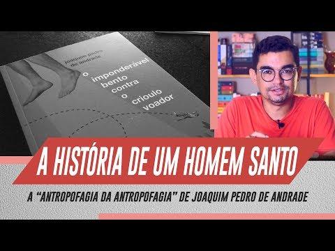 O Imponderável Bento contra o crioulo voador (Joaquim P. de Andrade)