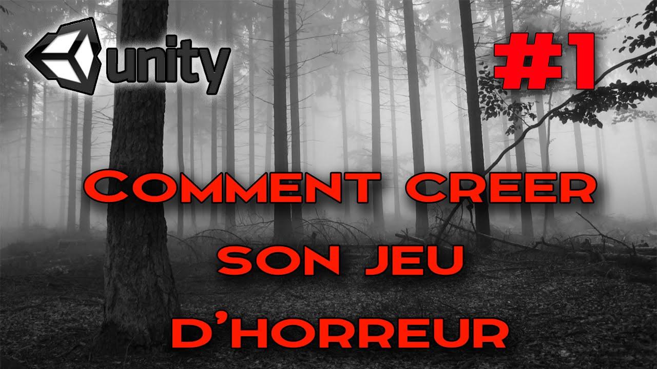 [TUTO] ► Comment créer un jeu d'horreur | Unity 3D