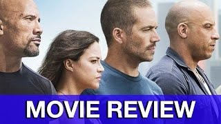 Furious 7 Movie Review - Fast & Furious 7