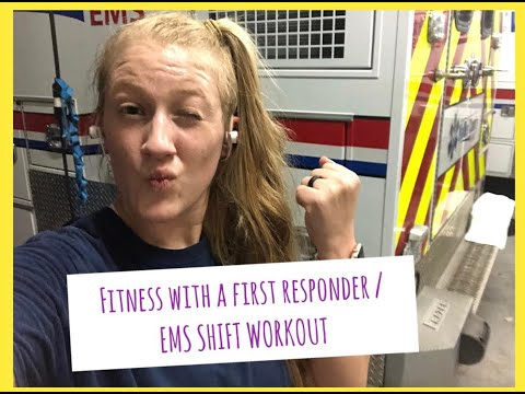 Fitness with a First Responder/ EMS Shift Workout
