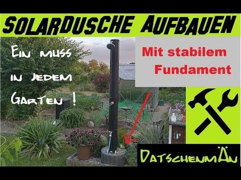 Solardusche im Garten - Aufbau + Funktion - Datschenmän baut - # Folge 13
