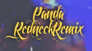 PANDA [Redneck Remix] SHOTGUN SHANE