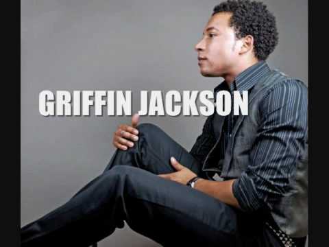 NEW ARTIST GRIFFIN JACKSON PROMOTIONAL CLIP