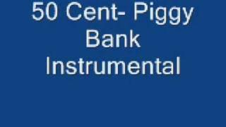 50 Cent THE AUTHENTIC MASSACRE INSTRUMENTALS PT 2( Piggy Bank)