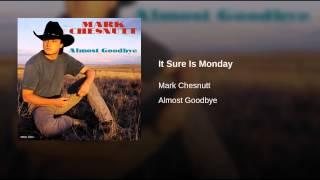 It Sure Is Monday