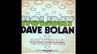 Dave Bolan (Drafi Deutscher) - Holiday  1975