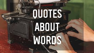 5 Quotes About Words