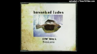 Barenaked ladies - one week lyrics sex foto
