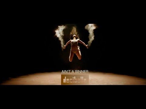 Decibelle - Ain't a sinners