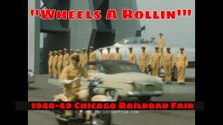 """"""" WHEELS A ROLLIN' """"  1949 CHICAGO RAILROAD FAIR HOME MOVIE (SILENT)  94144"""